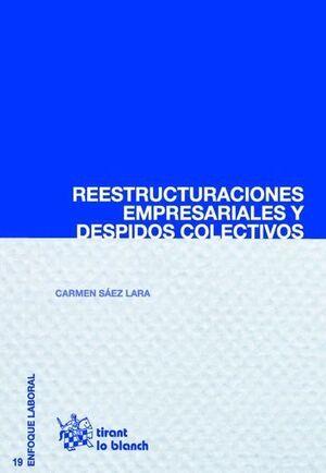 REESTRUCTURACIONES EMPRESARIALES Y DESPIDOS COLECTIVOS