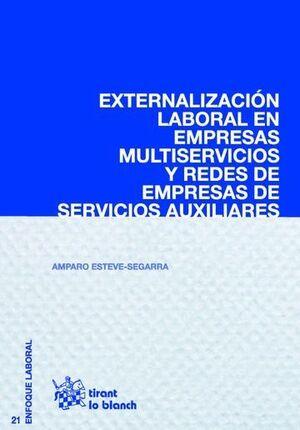 EXTERNALIZACIÓN LABORAL EN EMPRESAS MULTISERVICIOS Y REDES DE EMPRESAS DE SERVICIOS AUXILIARES