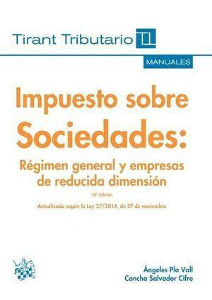 IMPUESTO SOBRE SOCIEDADES RÉGIMEN GENERAL Y EMPRESAS DE REDUCIDA DIMENSIÓN 10ª E