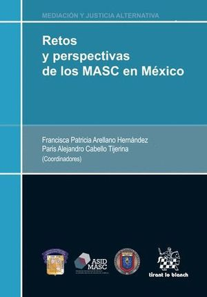 RETOS Y PERSPECTIVAS DE LOS MASC EN MÉXICO