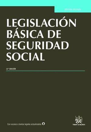 LEGISLACIÓN BÁSICA DE SEGURIDAD SOCIAL 12ª EDICIÓN 2015
