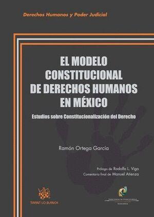 MODELO CONSTITUCIONAL DE DERECHOS HUMANOS EN MÉXICO, EL