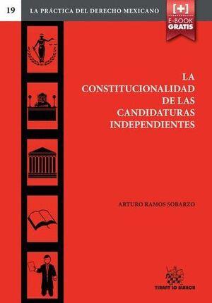 LA CONSTITUCIONALIDAD DE LAS CANDIDATURAS INDEPENDIENTES
