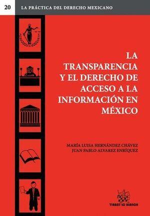 LA TRANSPARENCIA Y EL DERECHO DE ACCESO A LA INFORMACIÓN EN MÉXICO