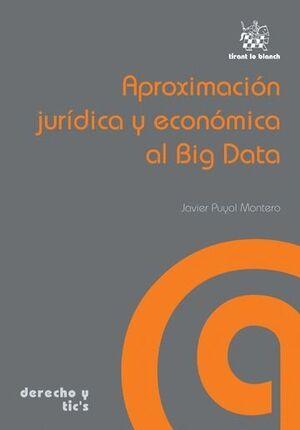 APROXIMACIÓN JURDICA Y ECONÓMICA AL BIG DATA