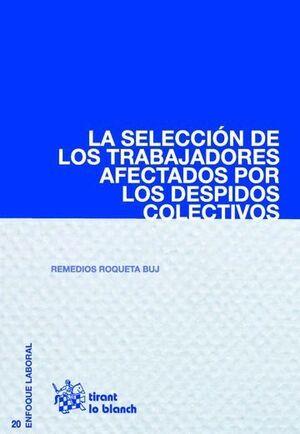 SELECCIÓN DE LOS TRABAJADORES AFECTADOS POR LOS DESPIDOS COLECTIVOS, LA