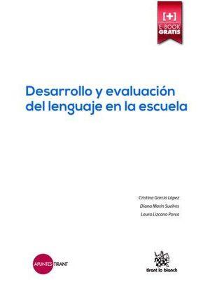 DESARROLLO Y EVALUACIÓN DEL LENGUAJE EN LA ESCUELA