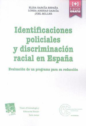 IDENTIFIACIONES POLICIALES Y DISCRIMINACIÓN RACIAL EN ESPAÑA