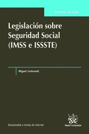 LEGISLACIÓN SOBRE SEGURIDAD SOCIAL (IMSS E ISSSTE)