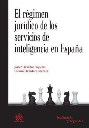 EL RÉGIMEN JURÍDICO DE LOS SERVICIOS DE INTELIGENCIA EN ESPAÑA