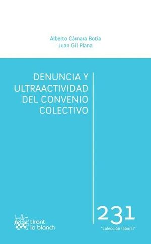 DENUNCIA Y ULTRAACTIVIDAD DEL CONVENIO COLECTIVO