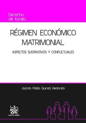 RÉGIMEN ECONÓMICO MATRIMONIAL ASPECTOS SUSTANTIVOS Y CONFLICTUALES