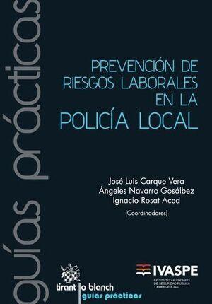 PREVENCIÓN DE RIESGOS LABORALES EN LA POLICÍA LOCAL