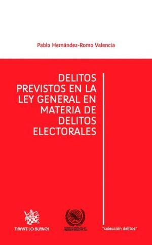 DELITOS PREVISTOS EN LA LEY GENERAL EN MATERIA DE DELITOS ELECTORALES
