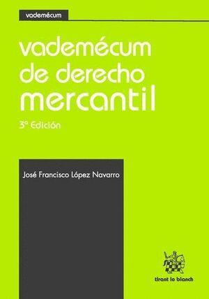 VADEMÉCUM DE DERECHO MERCANTIL 3ª EDICIÓN