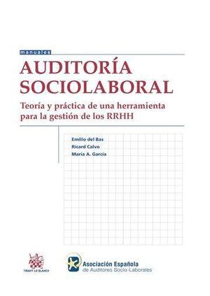 AUDITORA SOCIOLABORAL TEORA Y PRÁCTICA DE UNA HERRAMIENTA PARA LA GESTIÓN DE LOS RRHH