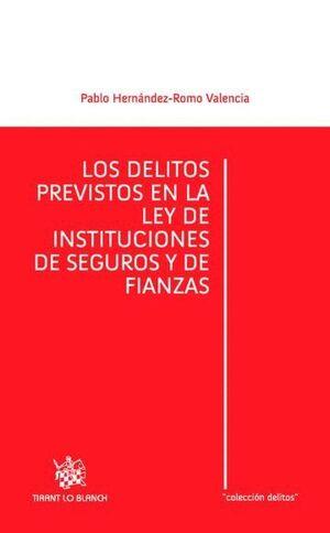 LOS DELITOS PREVISTOS EN LA LEY DE INSTITUCIONES DE SEGUROS Y FIANZAS