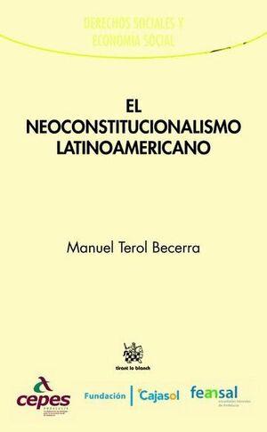 EL NEOCONSTITUCIONALISMO LATINOAMERICANO