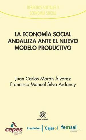LA ECONOMÍA SOCIAL ANDALUZA ANTE EL NUEVO MODELO PRODUCTIVO