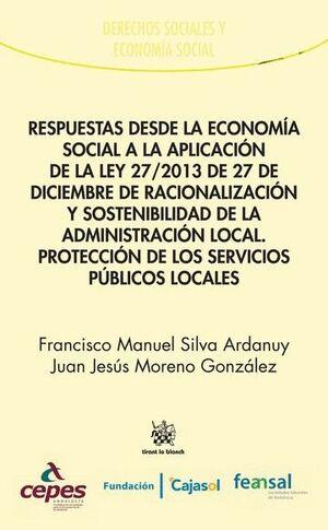 RESPUESTAS DESDE LA ECONOMÍA SOCIAL A LA APLICACIÓN DE LA LEY 27/2013 DE 27 DE DICIEMBRE DE RACIONALIZACIÓN Y SOSTENIBILIDAD DE
