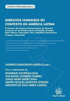 DERECHOS HUMANOS EN CONTEXTO EN AMÉRICA LATINA EL IMPACTO DEL SISTEMA INTERAMERICANO DE DERECHOS HUMANOS EN LOS ESTADOS PARTES