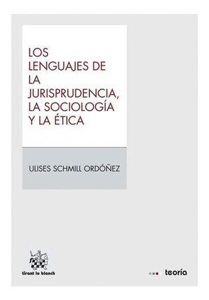 LOS LENGUAJES DE LA JURISPRUDENCIA, LA SOCIOLOGÍA Y LA ÉTICA