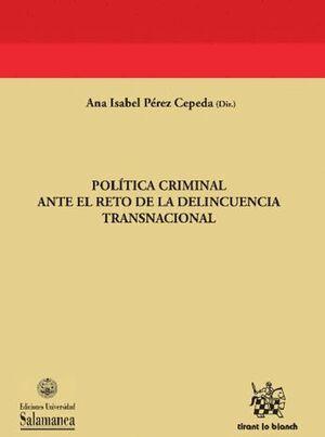POLÍTICA CRIMINAL ANTE EL RETO DE LA DELINCUENCIA TRANSNACIONAL