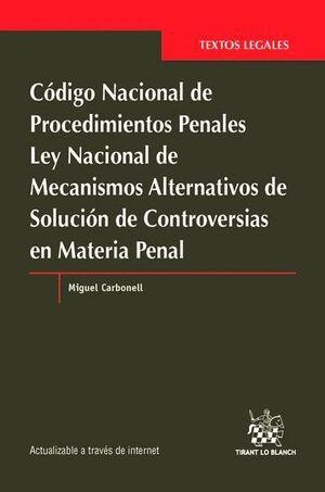 CÓDIGO NACIONAL DE PROCEDIMIENTOS PENALES.LEY NACIONAL DE MECANISMOS ALTERNATIVOS DE SOLUCIÓN DE CON