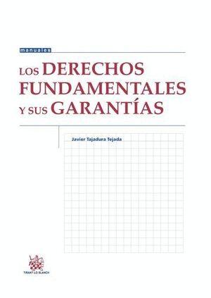 LOS DERECHOS FUNDAMENTALES Y SUS GARANTAS