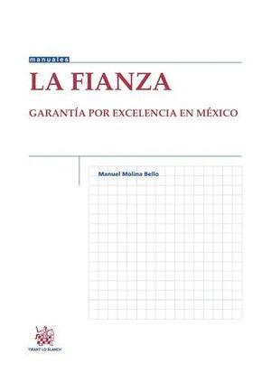 LA FIANZA GARANTA POR EXCELENCIA EN MÉXICO