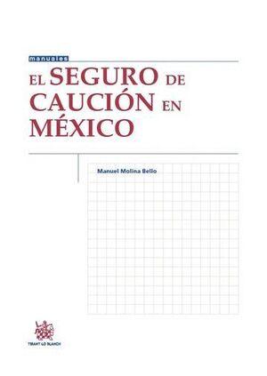 EL SEGURO DE CAUCIÓN EN MÉXICO