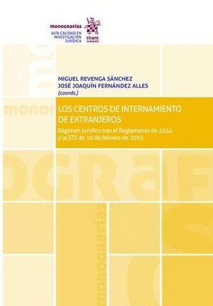 LOS CENTROS DE INTERNAMIENTO DE EXTRANJEROS