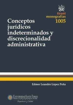 CONCEPTOS JURDICOS INDETERMINADOS Y DISCRECIONALIDAD ADMINISTRATIVA