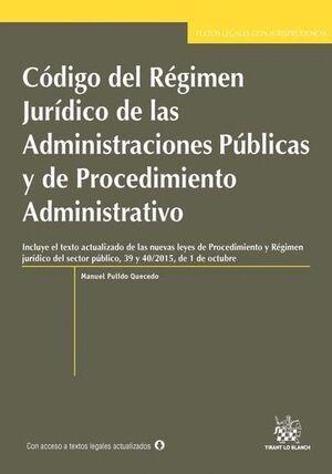 CÓDIGO DEL RÉGIMEN JURDICO DE LAS ADMINISTRACIONES PÚBLICAS Y DE PROCEDIMIENTO ADMINISTRATIVO CON J