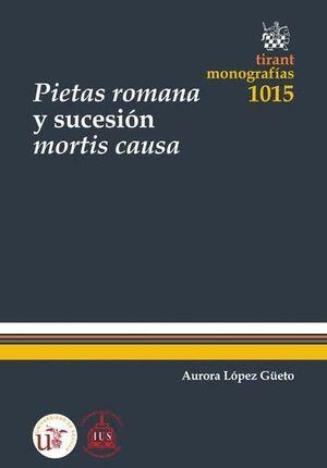 PIETAS ROMANA Y SUCESIÓN MORTIS CAUSA