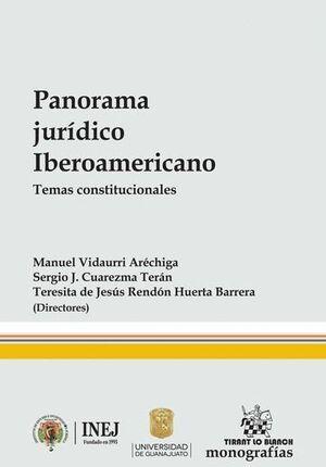PANORAMA JURÍDICO IBEROAMERICANO. TEMAS CONSTITUCIONALES