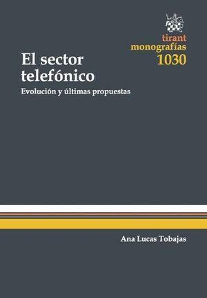 EL SECTOR TELEFÓNICO EVOLUCIÓN Y ULTIMAS PROPUESTAS