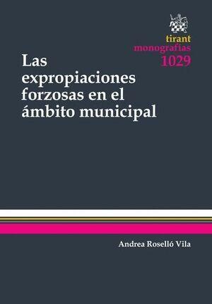 LAS EXPROPIACIONES FORZOSAS EN EL AMBITO MUNICIPAL