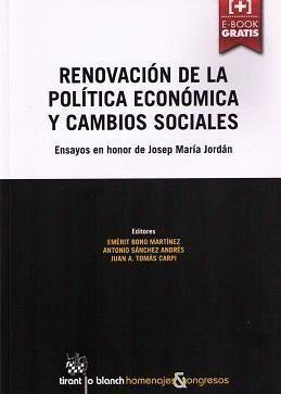 RENOVACIÓN DE LA POLTICA ECONÓMICA Y CAMBIOS SOCIALES
