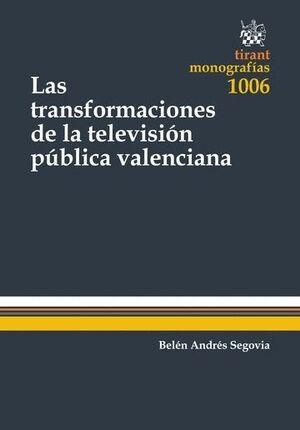 LAS TRANSFORMACIONES DE LA TELEVISIÓN PÚBLICA VALENCIANA