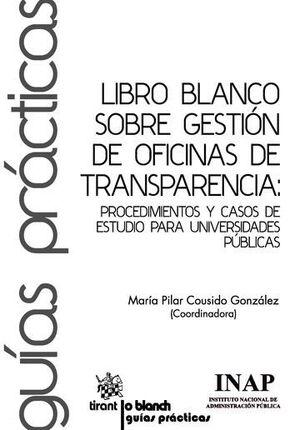 LIBRO BLANCO SOBRE GESTIÓN DE OFICINAS DE TRANSPARENCIA