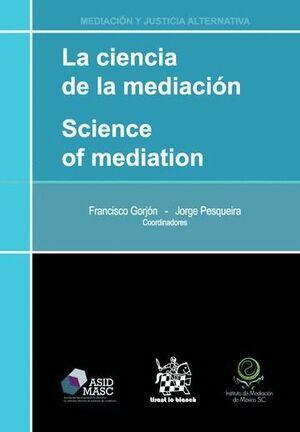 LA CIENCIA DE LA MEDIACIÓN SCIENCE OF MEDIATION