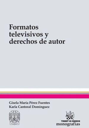 FORMATOS TELEVISIVOS Y DERECHOS DE AUTOR