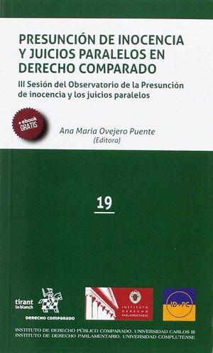 PRESUNCIÓN DE INOCENCIA Y JUICIOS PARALELOS EN DERECHO COMPARADO