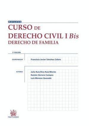 CURSO DE DERECHO CIVIL I BIS DERECHO DE FAMILIA 3. ª EDICIÓN 2015