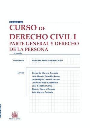 CURSO DE DERECHO CIVIL I PARTE GENERAL Y DERECHO DE LA PERSONA 6ª EDICIÓN 2015
