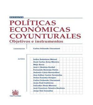 POLTICAS ECONÓMICAS COYUNTURALES OBJETIVOS E INSTRUMENTOS