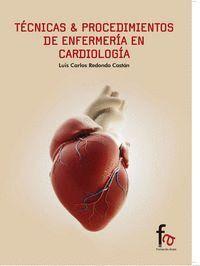 TECNICAS & PROCEDIMIENTOS DE ENFERMERIA EN CARDIOLOGIA