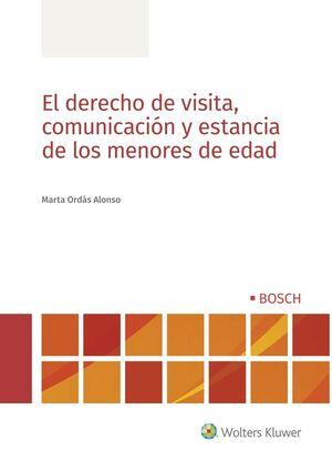 EL DERECHO DE VISITA, COMUNICACIÓN Y ESTANCIA DE LOS MENORES DE EDAD