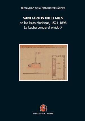 SANITARIOS MILITARES, EN LAS ISLAS MARIANAS, 1521-1898